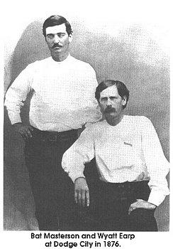 1876 Bat Masterson and Wyatt Earp