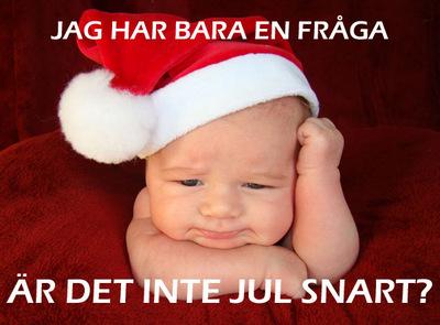 Är-det-inte-jul-snart